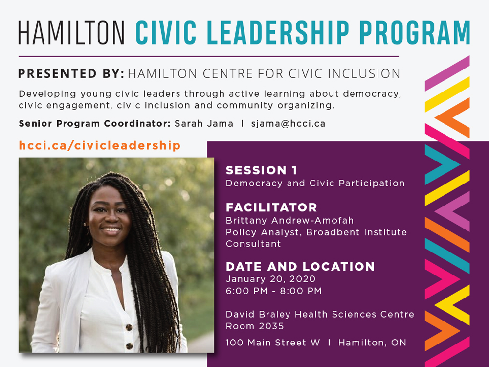 "Session one, titled ""Democracy and Civic Participation"" was facilitated by Brittany Andrew-Amofah who is a a consultant and Policy Analyst at Broadbent Institute. This event was held on January 20. 2020 at 6PM"