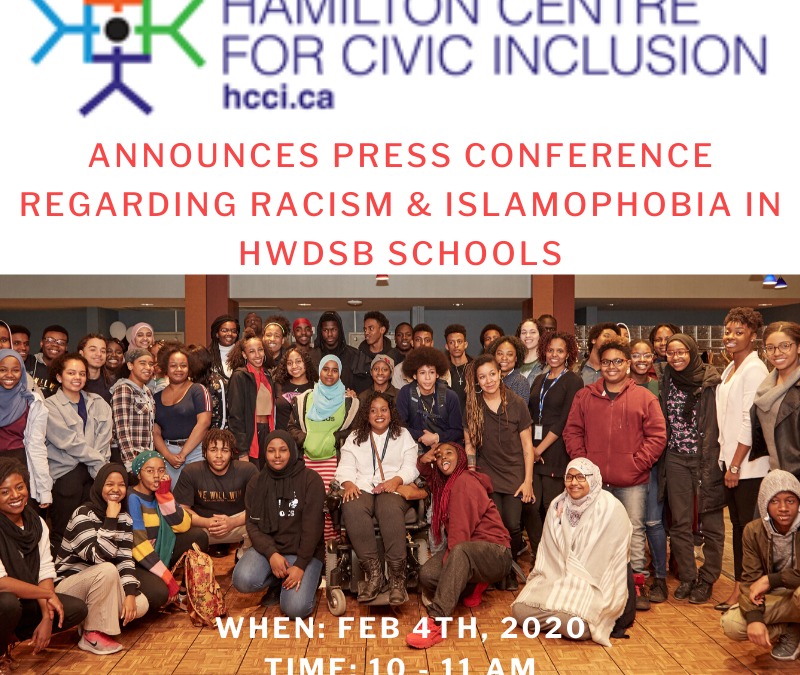 HCCI & HWDSB Kids Need Help Announce Press Conference Regarding Racism & Islamophobia In Hamilton High Schools